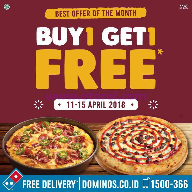 Promo DOMINO'S PIZZA Beli 1 Dapat 1 Periode 11 – 15 April 2018