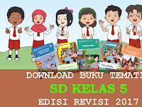 Download Buku Tematik kelas 5 Revisi 2017 Semester 1 dan 2