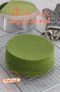 tuyen-chon-3-cong-thuc-lam-banh-bong-lan-tra-xanh-bat-bai-5