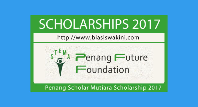 Penang Mutiara Scholarship 2017