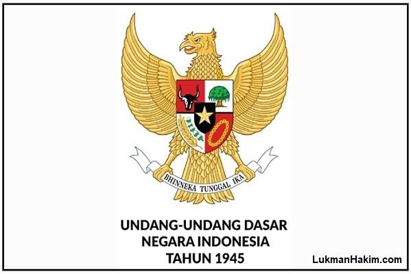 UUD-1945-by-LUKMANO-Kantor-Advokat-Pengacara-Lukman-Hakim-S.H-and-Associates-Lawyer-Indonesia-Raya