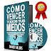 COMO VENCER TODOS TUS MIEDOS – DAVID VALOIS – [AudioLibro y Ebook PDF]