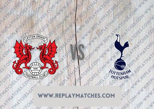 Leyton Orient vs Tottenham Hotspur -Highlights 17 July 2021