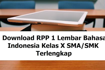 Download RPP 1 Lembar Bahasa Indonesia Kelas X SMA/SMK Terlengkap