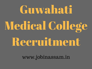 Gauhati Medical College Recruitment 2017