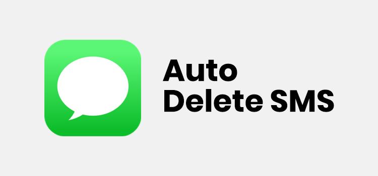Auto Delete SMS on iPhone