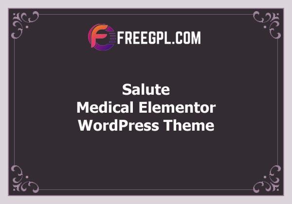 Salute – Medical Elementor WordPress Theme Free Download