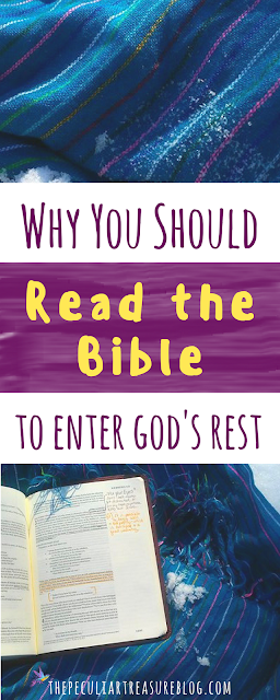 Why you should read the bible throughout the year & how that helps you enter God's rest. #faith #bible #Christianity