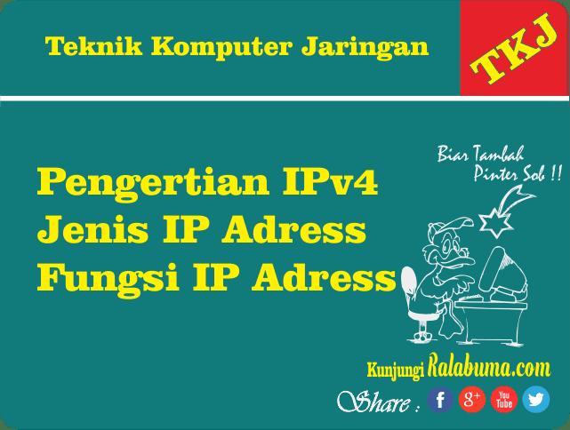 Jaringan Komputer | Pengertian dan Fungsi IPv4