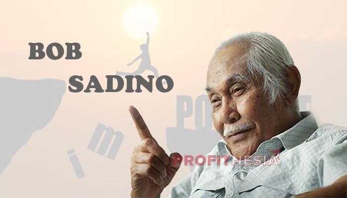 Motivasi Pengusaha dari Bob Sadino