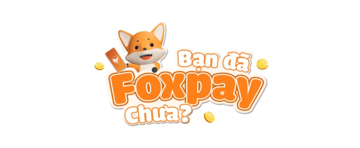 Tải ứng dụng Foxpay