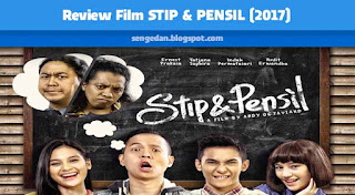Review Film STIP & PENSIL (2017)