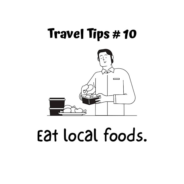 Travel Tip #10: Eat local foods