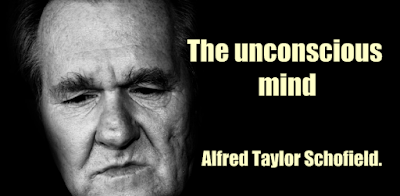 The unconscious mind by Alfred Taylor Schofield