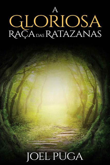 A Gloriosa Raça das Ratazanas - Joel Puga