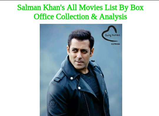 Salman Khan's All Movies Box Office Collections | Verdict | Analysis