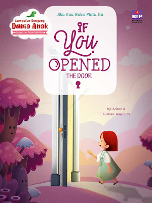buku dongeng anak - if you opened the door - arleen amijaya