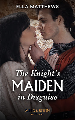 The Knight's Maiden in Disguise by Ella Matthews Mills & Boon historical