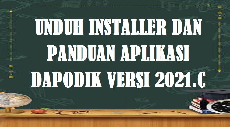 Download - Unduh Panduan Aplikasi Dapodik Versi 2021.C.