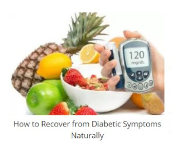 How to Recover from Diabetic Symptoms Naturally