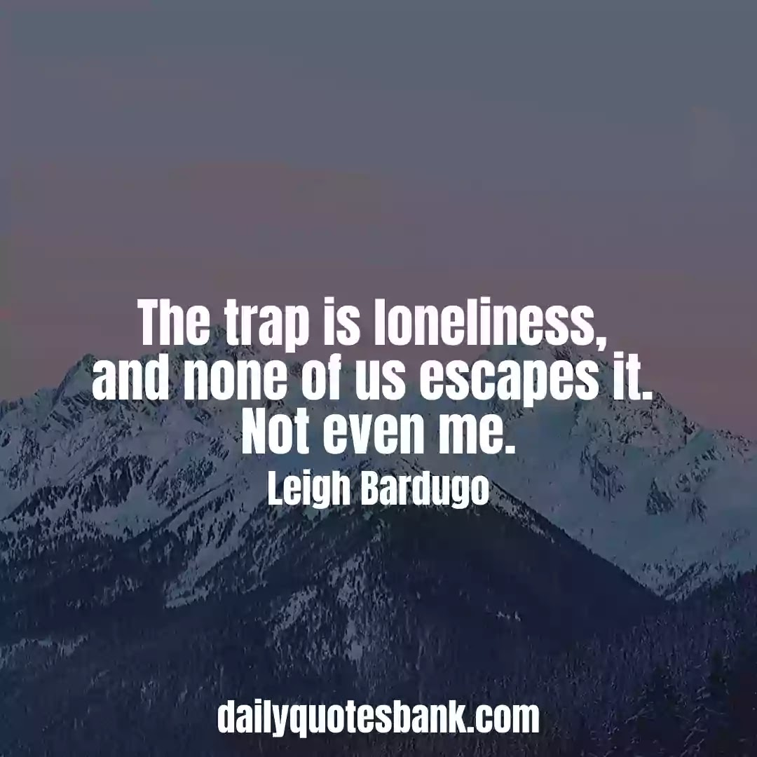Feeling Lonely Quotes About Life