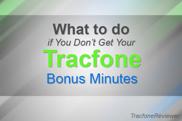 Tracfone didn't give me my bonus minutes