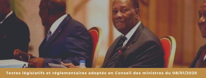 Textes législatifs et réglementaires adoptés en Conseil des ministres du 08/01/2020
