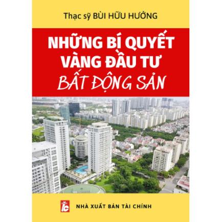 Những Bí Quyết Vàng Đầu Tư Bất Động Sản ebook PDF-EPUB-AWZ3-PRC-MOBI