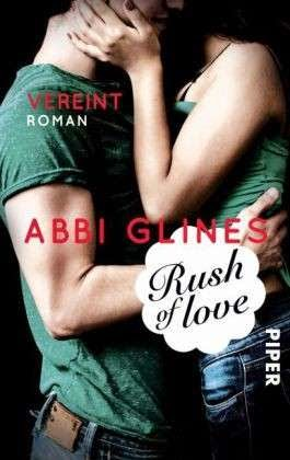 http://www.piper.de/buecher/rush-of-love-vereint-isbn-978-3-492-30468-9