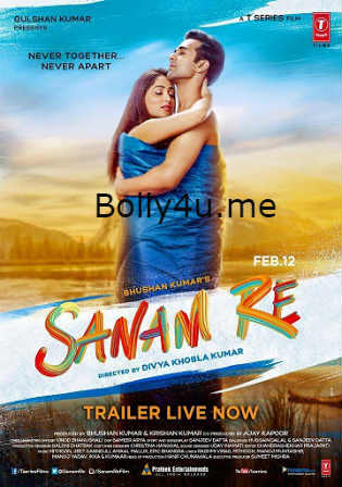 Sanam Re 2016 HDRip 800MB Full Hindi Movie Download 720p Watch Online Free bolly4u