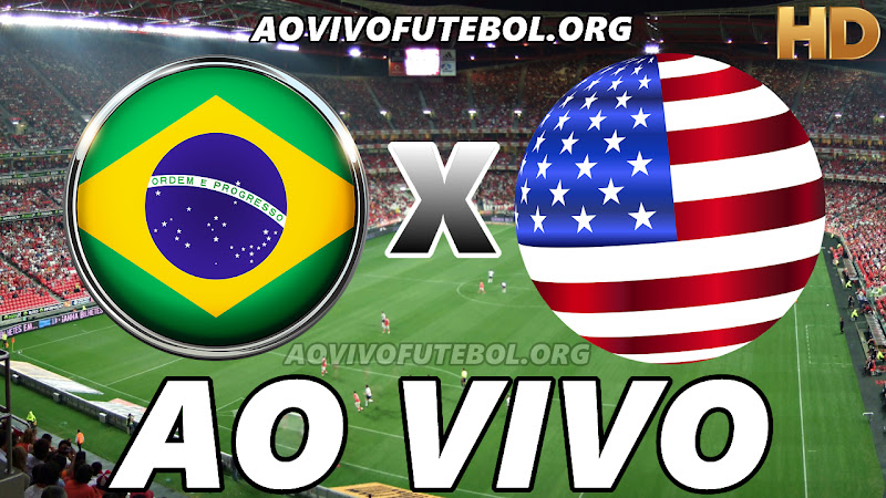 Brasil x Estados Unidos Ao Vivo HD TV