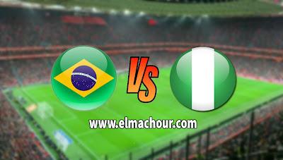 مشاهدة مباراة البرازيل ونيجيريا بث مباشر