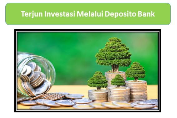 Terjun Investasi Melalui Deposito Bank