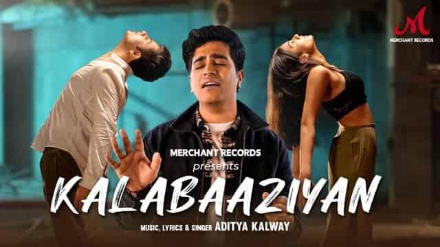 कलाबाज़ियां Kalabaaziyan Lyrics In Hindi - Aditya Kalway