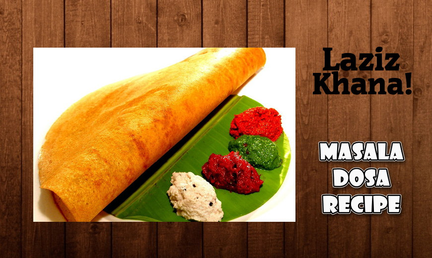 Masala Dosa Recipe in Roman English - Masala Dosa Banane ka Tarika