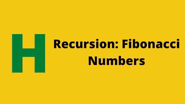 HackerRank Recursion: Fibonacci Numbers interview preparation kit solution