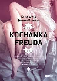 """KOCHANKA FREUDA"" KAREN MACK, JENNIFER KAUFMAN"