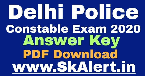 SSC Delhi Police Constable Answer Key 2020 Download SSC DP Constable Exam Answer Key Solved Question Paper PDF