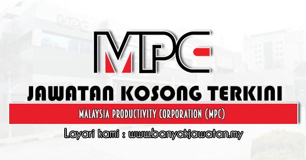 Jawatan Kosong 2021 di Malaysia Productivity Corporation (MPC)