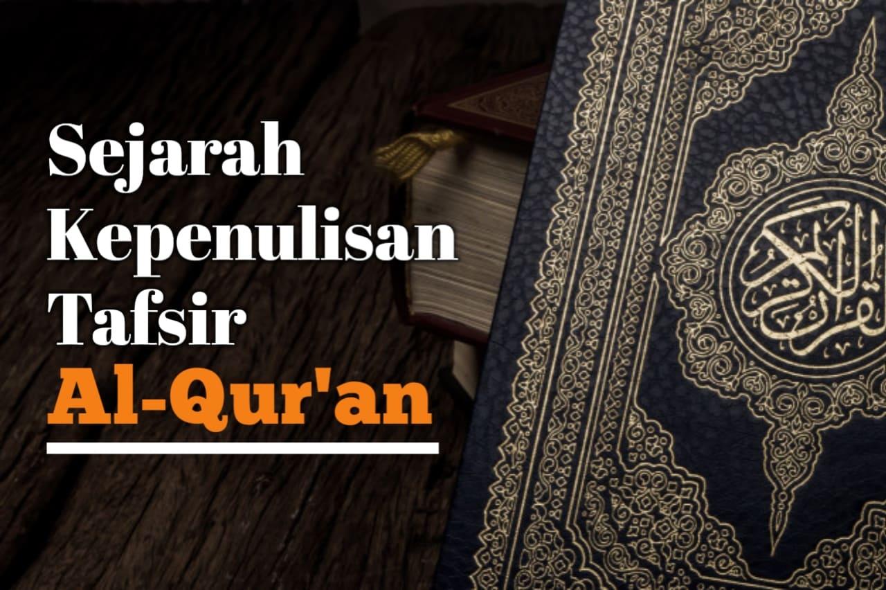 Mengenal Tokoh-tokoh Peletak Dasar Ilmu Tafsir Al-Qur'an