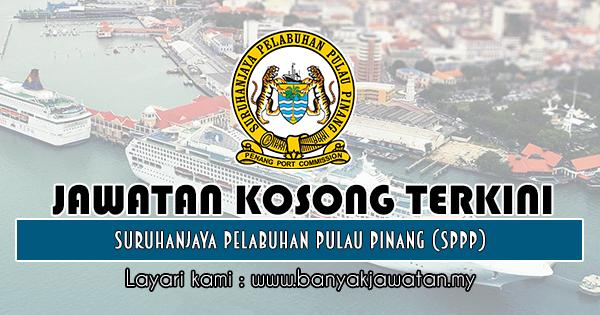 Jawatan Kosong 2018 di Suruhanjaya Pelabuhan Pulau Pinang (SPPP)