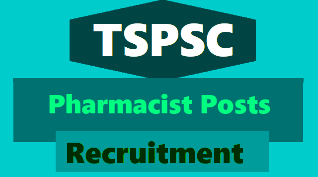 tspsc pharmacist recruitment 2018,pharmacist online application form,pharmacist hall ticets,pharmacist results certificates verification date,pharmacist selection list results