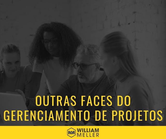 Outras faces do gerenciamento de projetos