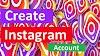 इंस्टाग्राम ( Instagram ) अकाउंट कैसे बनाये पुरी जानकारी हिंदी में।
