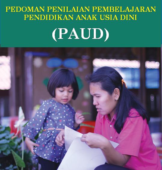 Pedoman Penilaian Pendidikan Anak Usia Dini (PAUD)