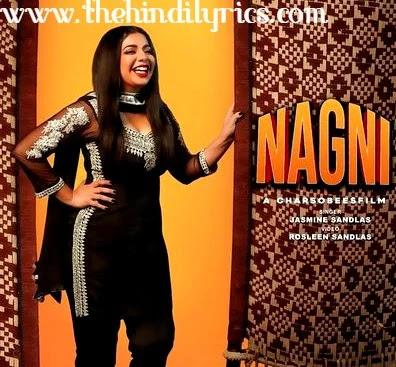 Nagni Lyrics – Jasmine Sandlas (2019)
