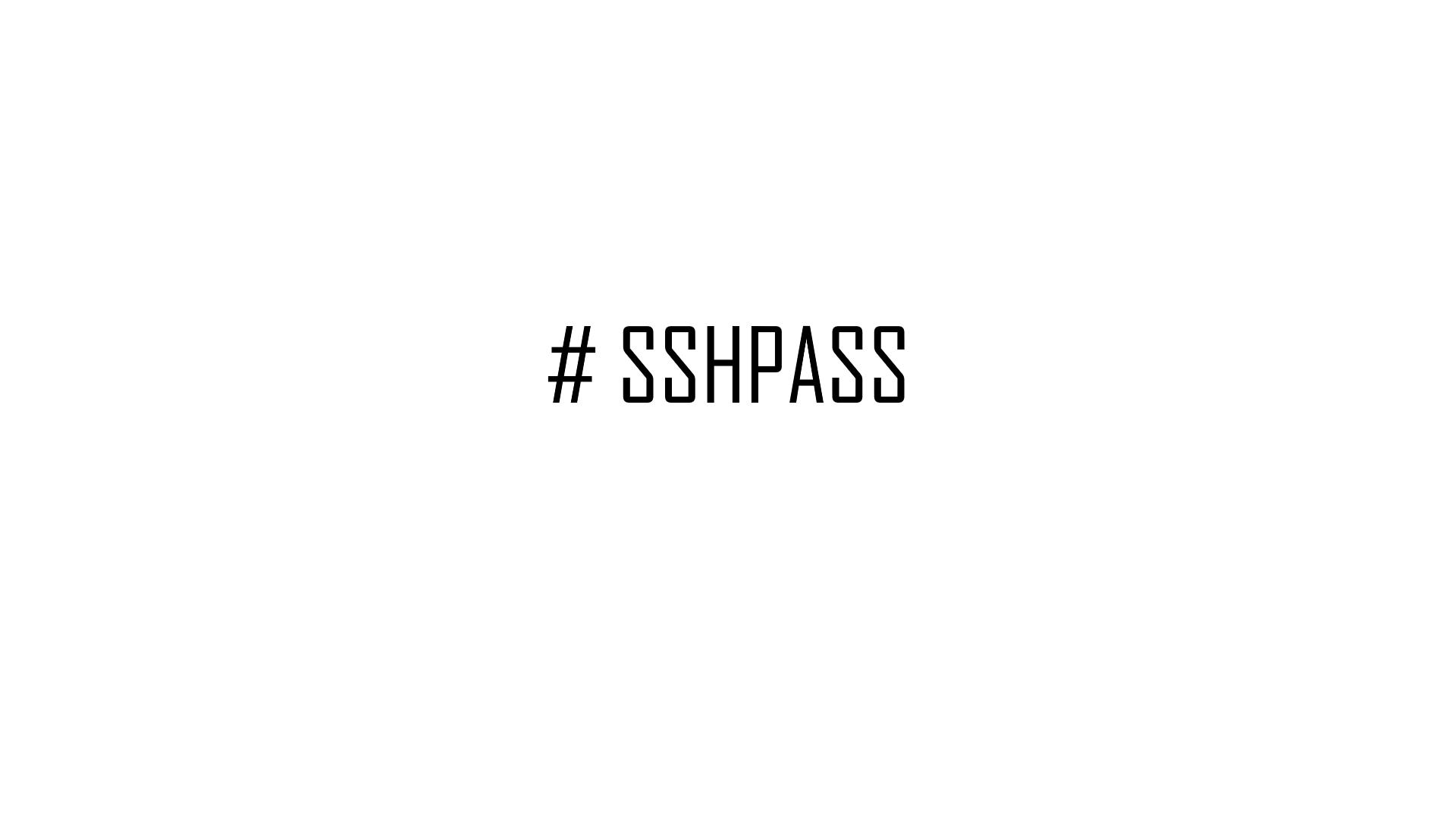 sshpass scp ssh