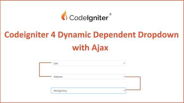 Dynamic Dependent Dropdown using Ajax in Codeigniter 4