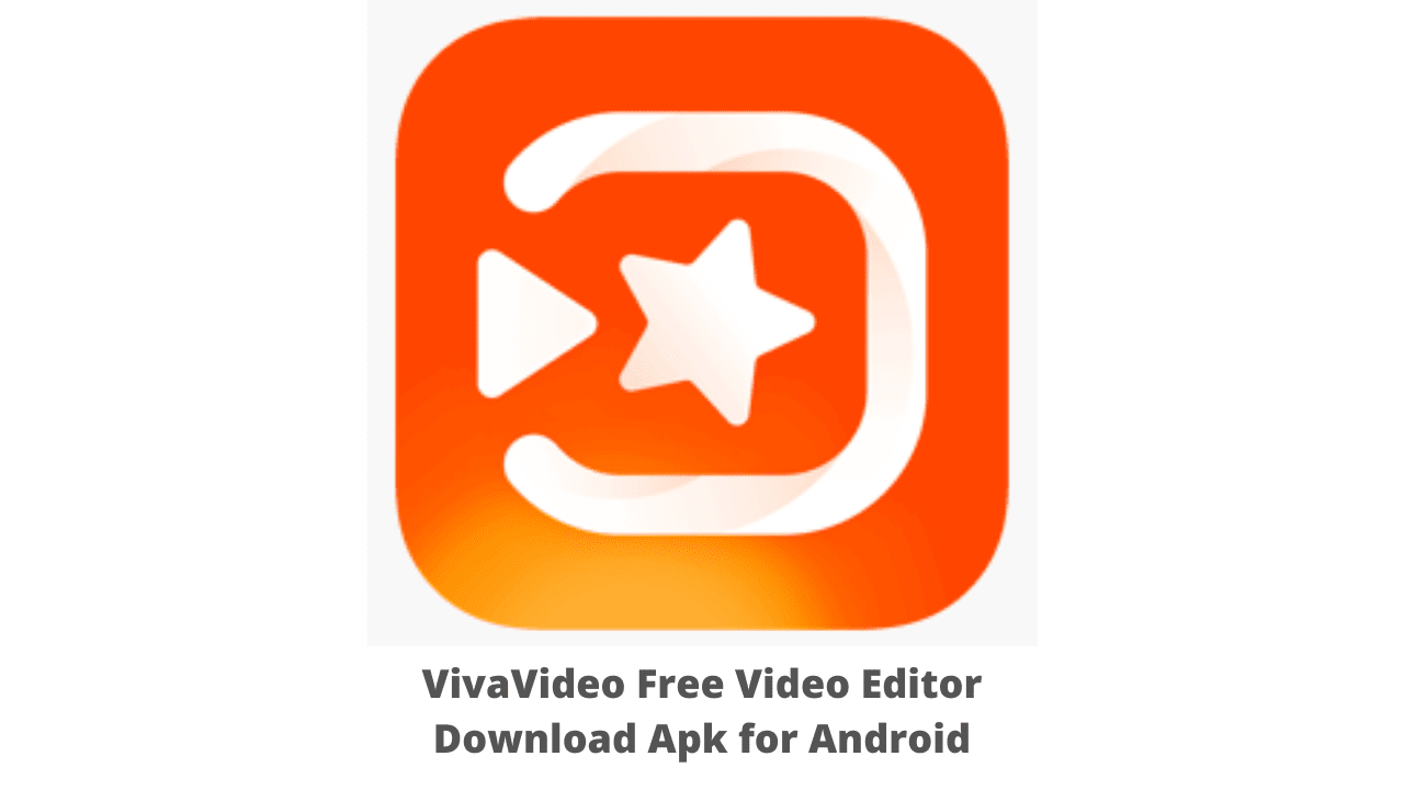 VivaVideo Free Video Editor Download Apk for Android