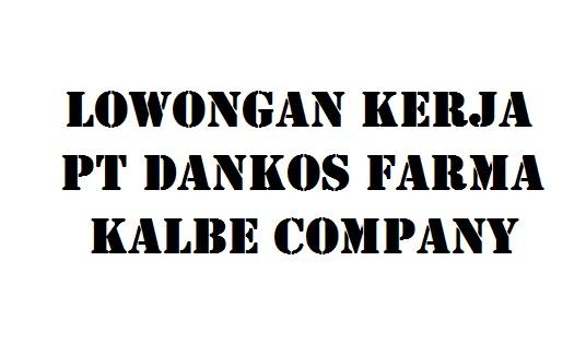 Lowongan Kerja PT Dankos Farma (Kalbe Group) - Info Loker Purbalingga